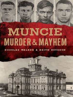 cover image of Muncie Murder & Mayhem