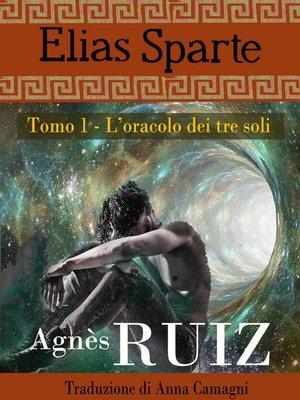 cover image of L'oracolo dei tre soli (Elias Sparte)