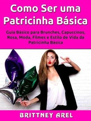 cover image of Como Ser uma Patricinha Básica