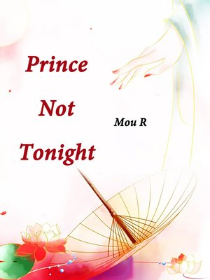 cover image of Prince, Not Tonight