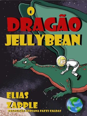cover image of O dragão Jellybean