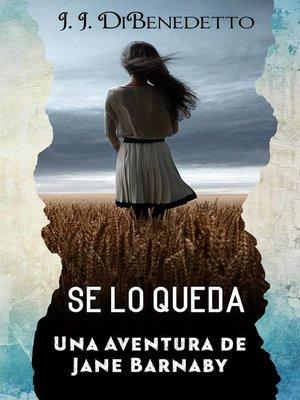 cover image of Se Lo Queda