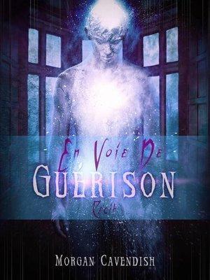 cover image of En voie de guérison
