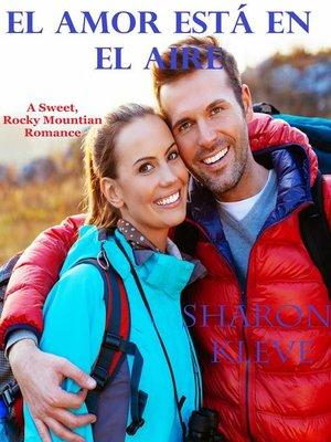 cover image of El Amor Está En El Aire