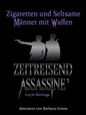 cover image of Zigaretten und seltsame Männer mit Waffen
