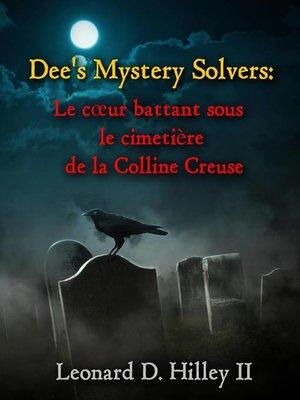 cover image of Le cœur battant sous le cimetière de la Colline Creuse