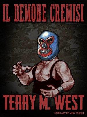 cover image of Il Demone Cremisi