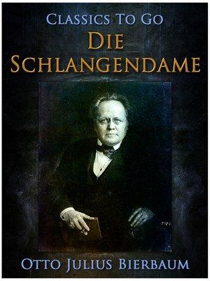 cover image of Die Schlangendame