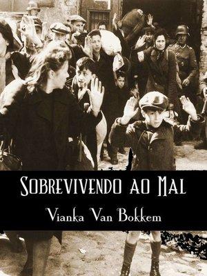 cover image of Sobrevivendo ao Mal