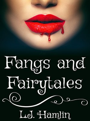 cover image of Fangs and Fairytales