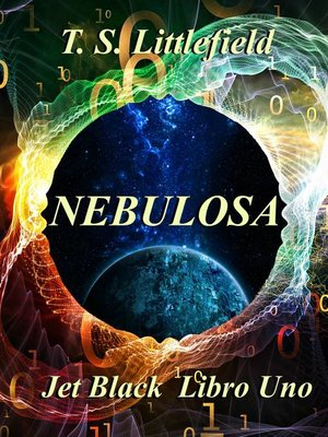 cover image of ~Nebulosa ~ Jet Black, Libro Uno ~
