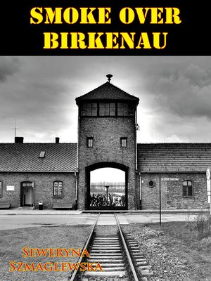 cover image of Smoke Over Birkenau