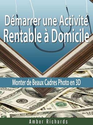 cover image of Démarrer une Activité Rentable à Domicile