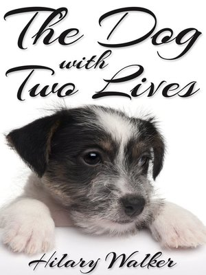 cover image of The Dog With Two Lives