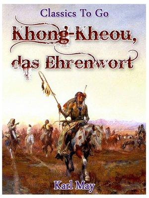 cover image of Khong-Kheou, das Ehrenwort