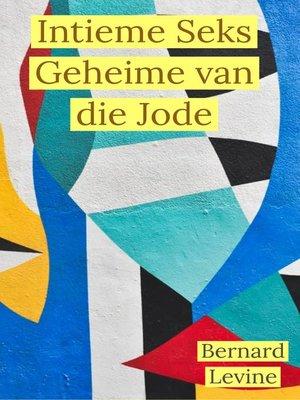 cover image of Intieme Seks Geheime van die Jode