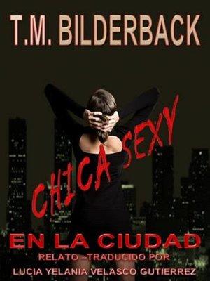 cover image of Chica sexy en la ciudad