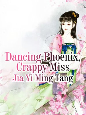 cover image of Dancing Phoenix, Crappy Miss