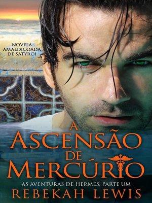 cover image of A Ascensão de Mercúrio