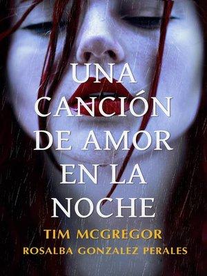 cover image of Una Canción De Amor En La Noche