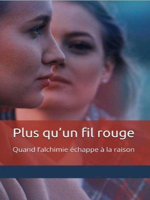 cover image of Plus qu'un fil rouge
