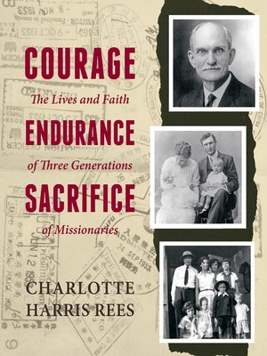 cover image of Courage, Endurance, Sacrifice