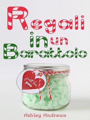 cover image of Regali in un Barattolo
