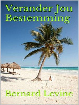 cover image of Verander Jou Bestemming