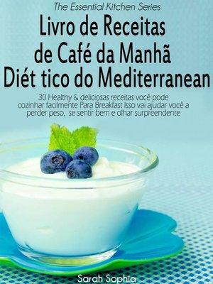 cover image of Livro de Receitas de Café da Manhã Dietético do Mediterranean