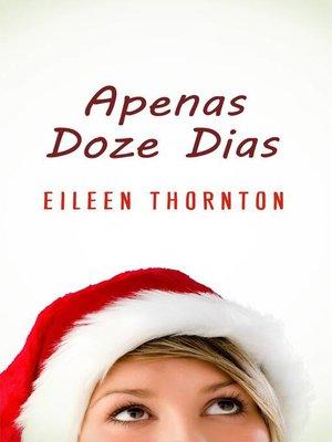 cover image of Apenas Doze Dias