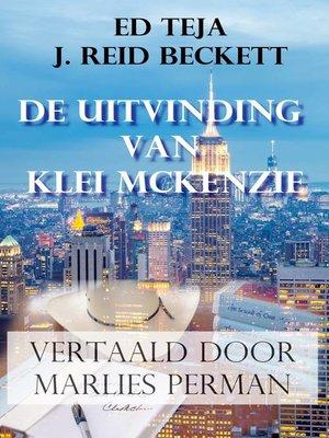 cover image of De uitvinding van Klie McKenzie