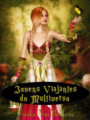 cover image of Jovens Viajantes Do Multiverso