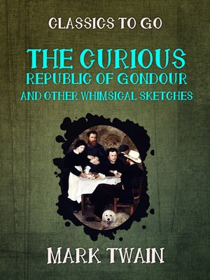 cover image of The Curious Republic of Gondour and Other Whimsical Sketches