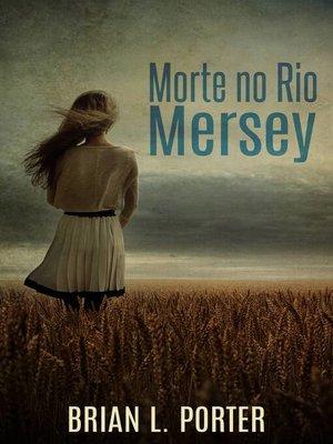 cover image of Morte no Rio Mersey