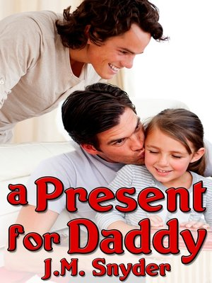 cover image of A Present for Daddy