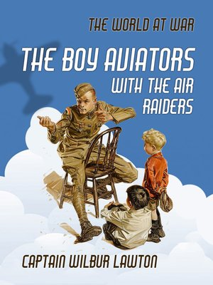 cover image of The Boy Aviators with the Air Raiders