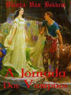 cover image of A Jornada Dos Vampiros