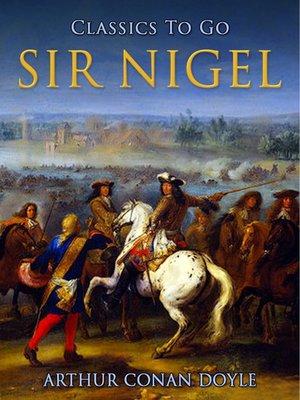 cover image of Sir Nigel