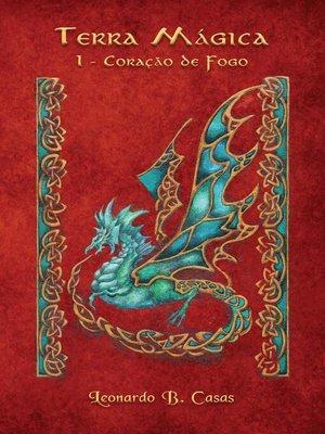 cover image of Terra Mágica, I--Coração de Fogo