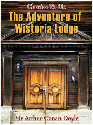 cover image of The Adventure of Wisteria Lodge