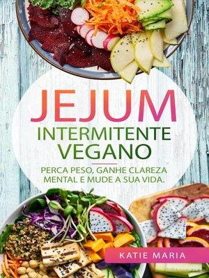 cover image of Jejum Intermitente Vegano