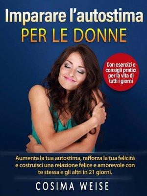 cover image of Imparare l'autostima – per le donne
