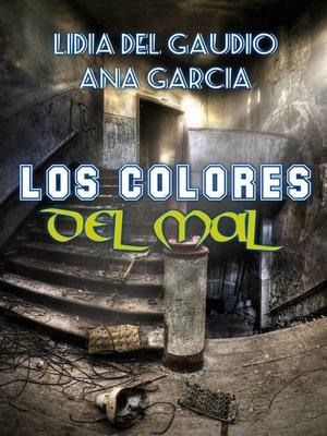 cover image of Los colores del mal
