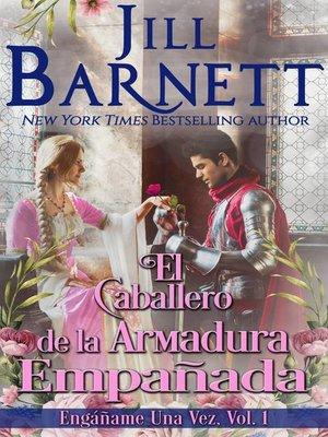 cover image of El Caballero de la Armadura Empañada