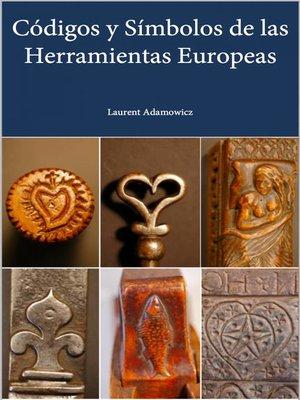 cover image of Codigos y Simbolos de las Herramientas Europeas