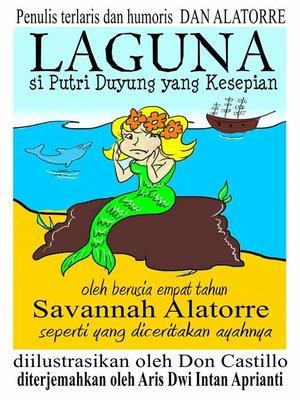 """cover image of """"Laguna Si Putri Duyung Yang Kesepian"""""""