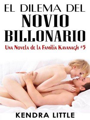 cover image of El Dilema del Novio Billonario
