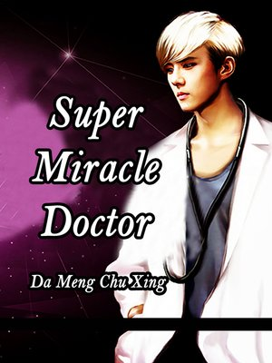 cover image of Super Miracle Doctor