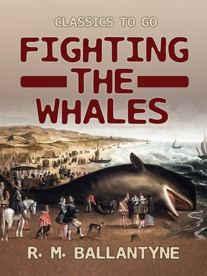 cover image of Fighting the Whales