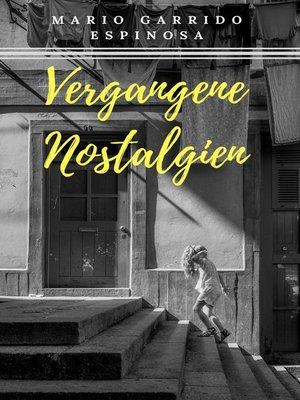 cover image of Vergangene Nostalgien